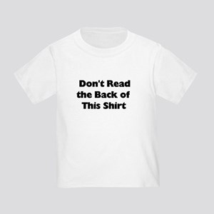 DON'T LOOK BACK Toddler T-Shirt