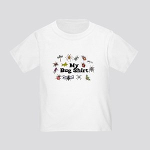 my bug shirt Toddler T-Shirt