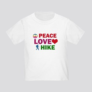 Peace Love Hike Designs Toddler T-Shirt