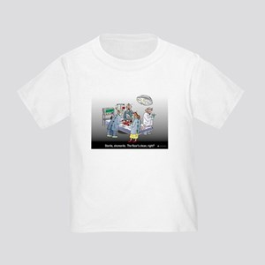 Doctor Physician Humor Toddler T-Shirt