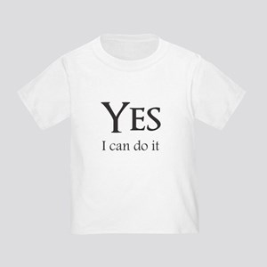 Yes, I can do it T-Shirt