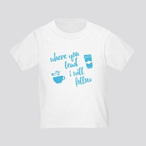 Gilmore Girls where you lead T-Shirt