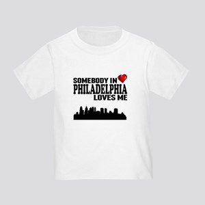 Somebody In Philadelphia Loves Me T-Shirt