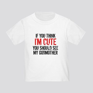 You Should See My Godmother T-Shirt