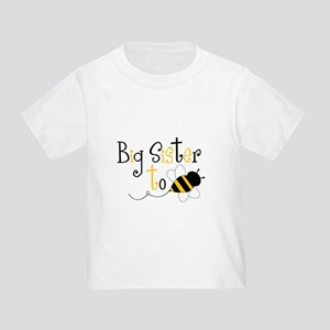 Big Sister to Bee Toddler T-Shirt
