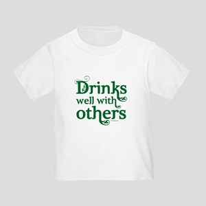 Drinks Well With Others Toddler T-Shirt