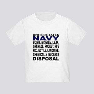 Navy Disposal Toddler T-Shirt