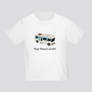 That There's an RV Toddler T-Shirt