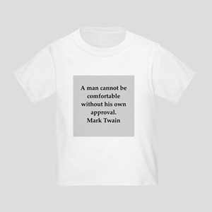 Mark Twain quote Toddler T-Shirt