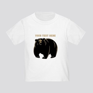 Big Bear with Custom Text. Toddler T-Shirt