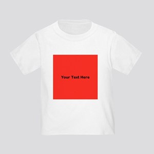 Red Background with Text. Toddler T-Shirt