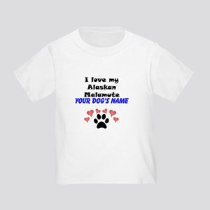 Custom I Love My Alaskan Malamute T-Shirt