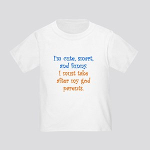I Must Take After My Godparents T-Shirt