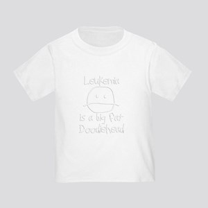 Leukemia is a Big Fat Doodiehead T-Shirt