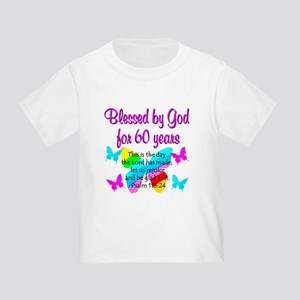 REJOICING 60TH Toddler T-Shirt