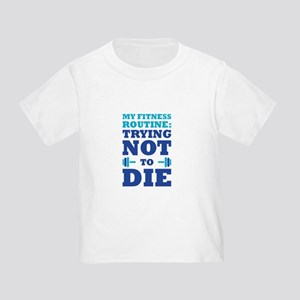 Trying Not To Die T-Shirt