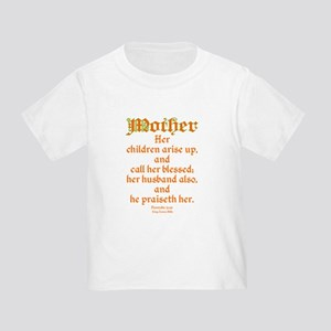 0e2353a4 Mothers Day Quotes Toddler T-Shirts - CafePress