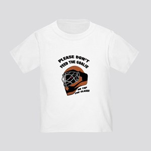 Don't Feed the Goalie Toddler T-Shirt