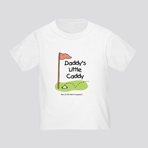 Daddy's Little Caddy Toddler T-Shirt