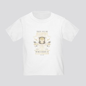 To Be Called An Electrician T Shirt T-Shirt