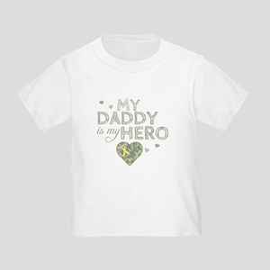 My Daddy is my Hero - Toddler T-Shirt