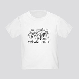 Leave Nothing but Footprints Toddler T-Shir