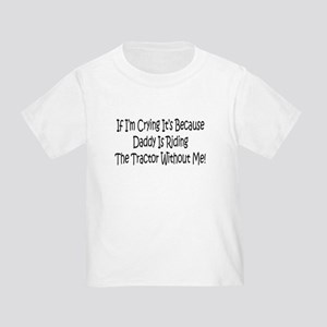 Ride My Daddys Tractor Toddler T-Shirt