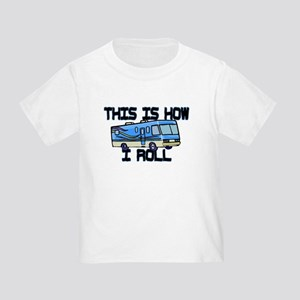 How I Roll RV Toddler T-Shirt