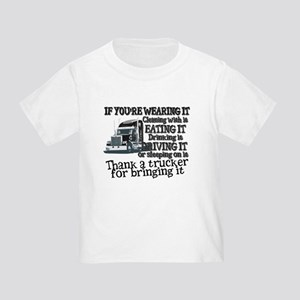f0bfe998 Funny Truck Driver Toddler T-Shirts - CafePress