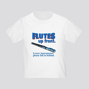 Flutes Up Front Toddler T-Shirt
