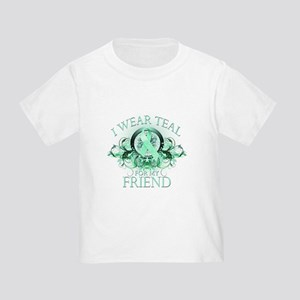 I Wear Teal for my Friend Toddler T-Shirt