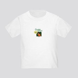 Guess What? Toddler T-Shirt