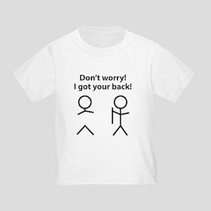 97a793126 I Got Your Back Stick Figure Toddler T-Shirts - CafePress