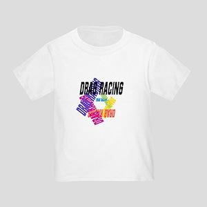 c8bb87cfe Drag Racing Toddler T-Shirts - CafePress