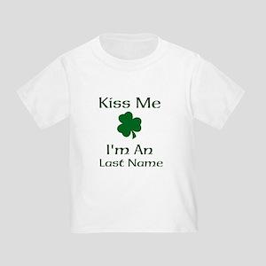cb05a1f0 Kiss me I'm a Last Name Toddler T-Shirt