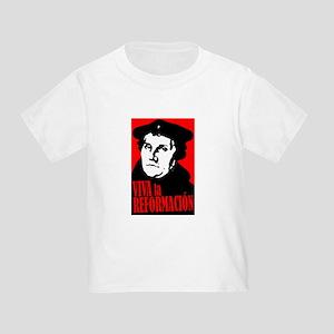 Viva la Reformacion! Toddler T-Shirt