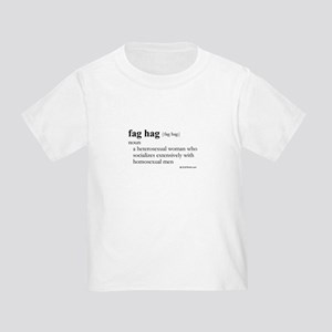 Fag hag definition Toddler T-Shirt