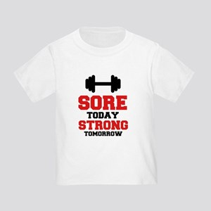 Sore Today Strong Tomorrow T-Shirt