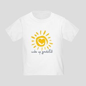 Wake Up Grateful Toddler T-Shirt
