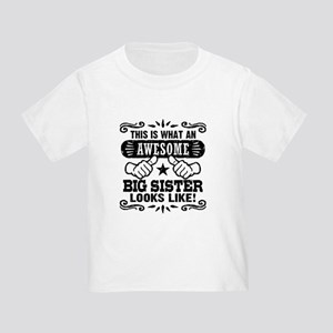 Awesome Big Sister Toddler T-Shirt