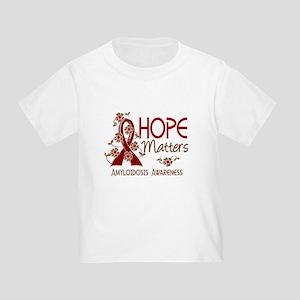 Hope Matters 3 Amyloidosis Toddler T-Shirt