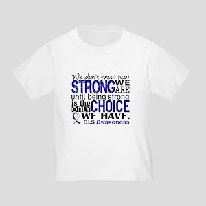 ALS HowStrongWeAre Toddler T-Shirt