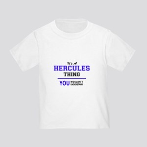 It's HERCULES thing, you wouldn't understa T-Shirt