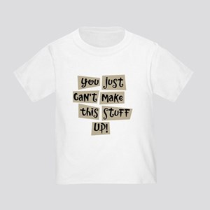 Stuff Up! - Toddler T-Shirt