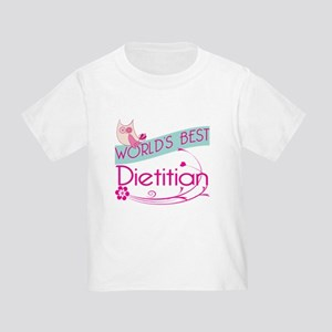 World's Best Dietitian Toddler T-Shirt