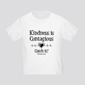 CONTAGIOUS KINDNESS Toddler T-Shirt