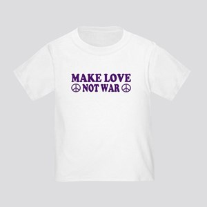 Make love not war - peace Toddler T-Shirt