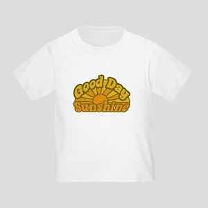Good Day Sunshine Toddler T-Shirt