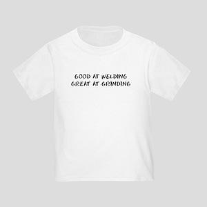 Good At Welding Toddler T-Shirt