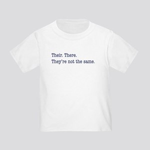 Their. There. They are. Toddler T-Shirt